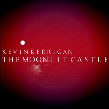 The Moonlit Castle Kevin Kerrigan piano music album